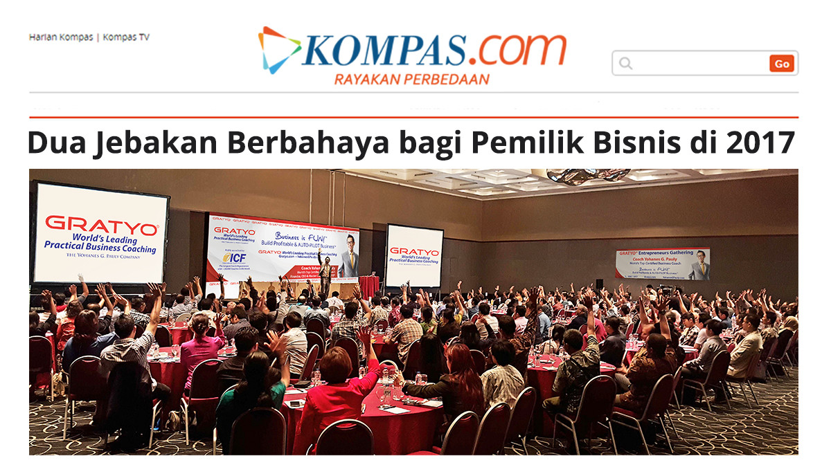 Dua-Jebakan-Berbahaya-Buat-Pemilik-Bisnis-di-2017-Coach-Yohanes-G_-Pauly-Business-Coach-GRATYO-Worlds-Leading-Practical-Business-Coaching-Jakarta-Indonesia-e1492413219848